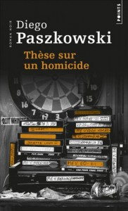 Tesis sobre un homicidio republicada en Francia por Editions de Seuil en 2015.